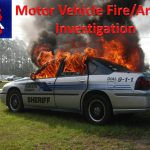 Motor Vehicle Fire Arson Investigation